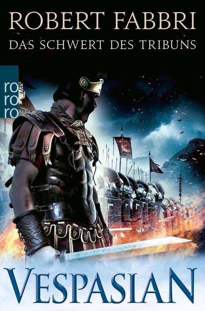 Vespasian: Das Schwert des Tribuns als eBook