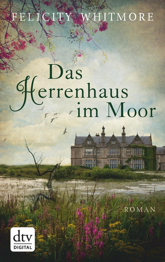 Das Herrenhaus im Moor als eBook