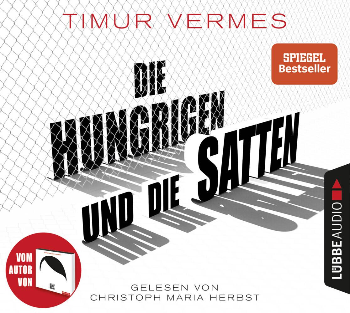 Die Hungrigen und die Satten als Hörbuch CD