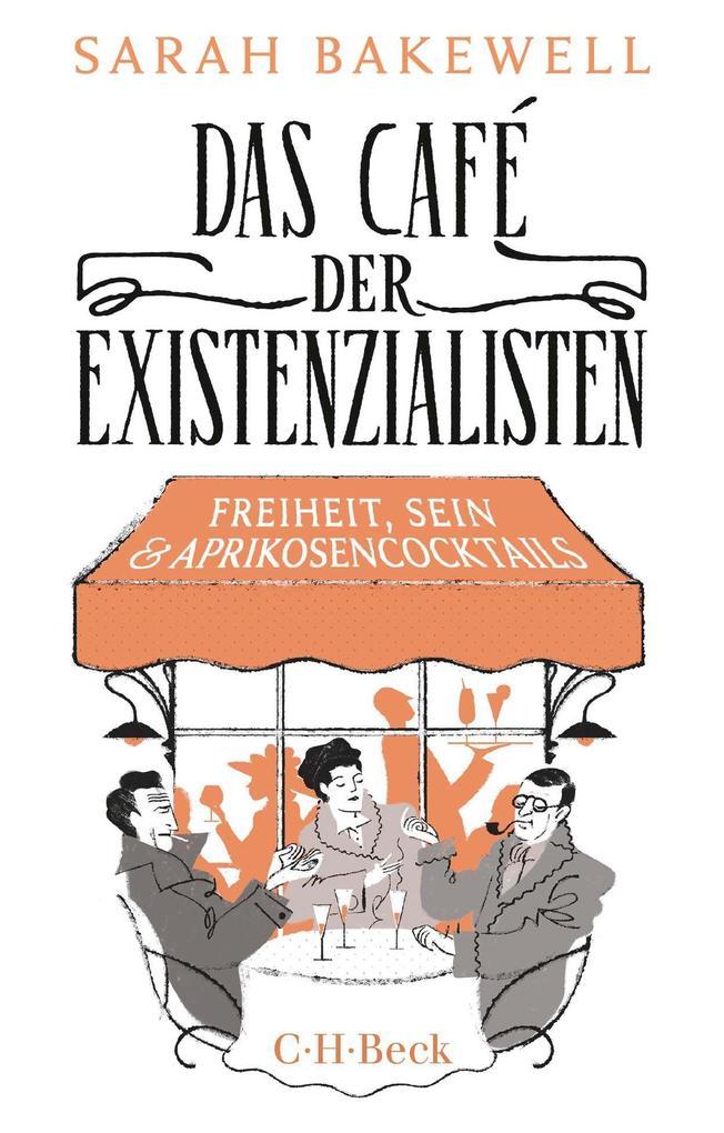 Das Café der Existenzialisten als Buch (gebunden)