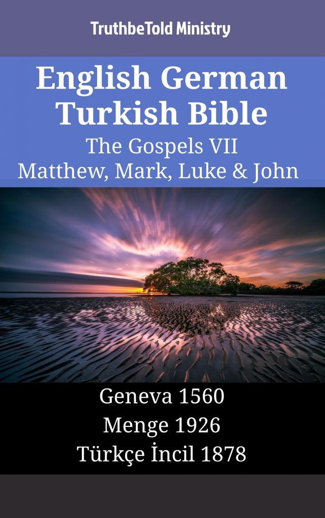 English German Turkish Bible - The Gospels VII - Matthew Mark Luke & John