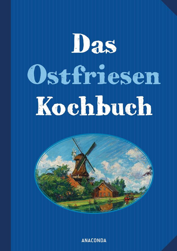 Das Ostfriesenkochbuch als Buch