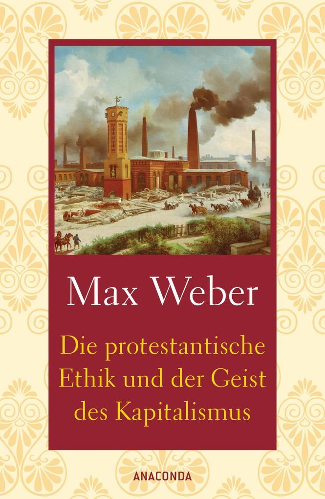 Die protestantische Ethik und der Geist des Kapitalismus als Buch
