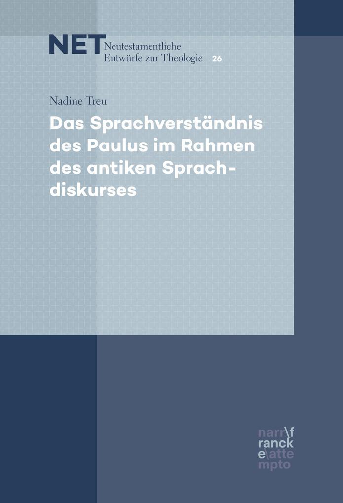 Das Sprachverständnis des Paulus im Rahmen des antiken Sprachdiskurses als eBook
