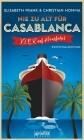 Nie zu alt für Casablanca