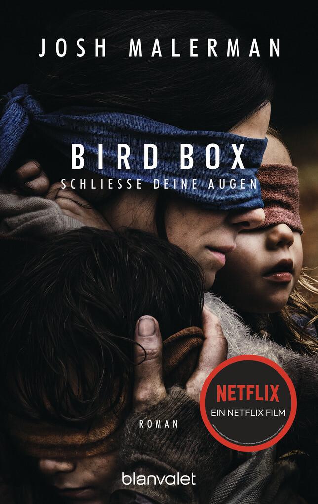 Bird Box - Schließe deine Augen als eBook