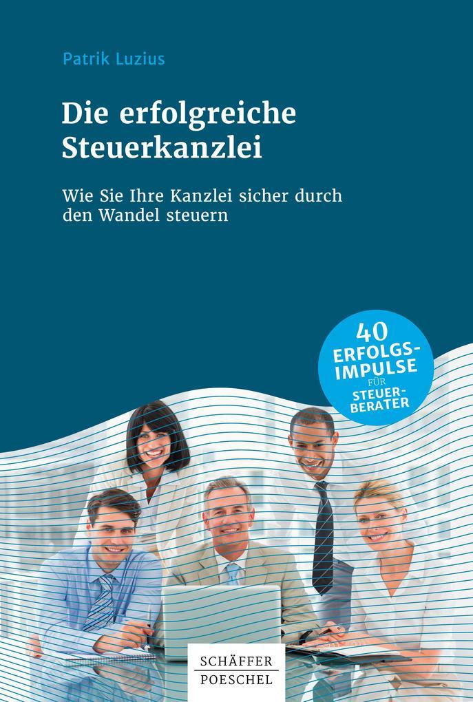 Die erfolgreiche Steuerkanzlei als eBook