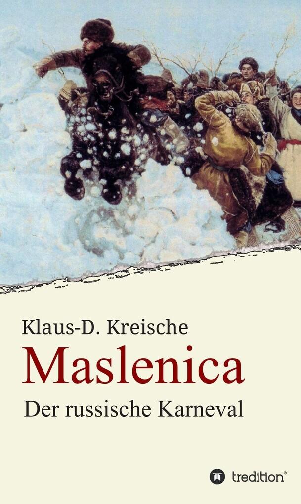 Maslenica - Der russische Karneval als eBook