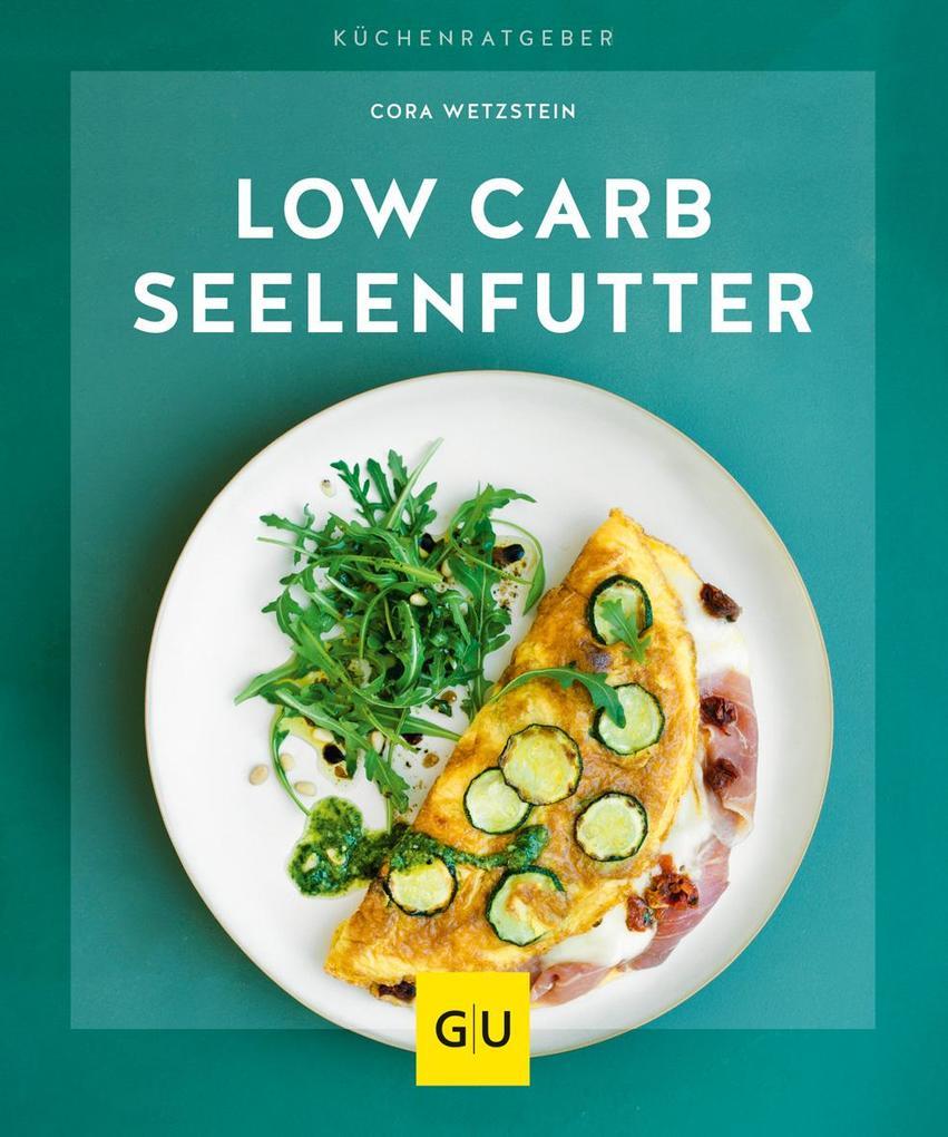 Low-Carb-Seelenfutter als Buch