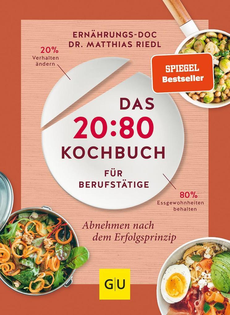 Das 20:80-Kochbuch für Berufstätige als Buch