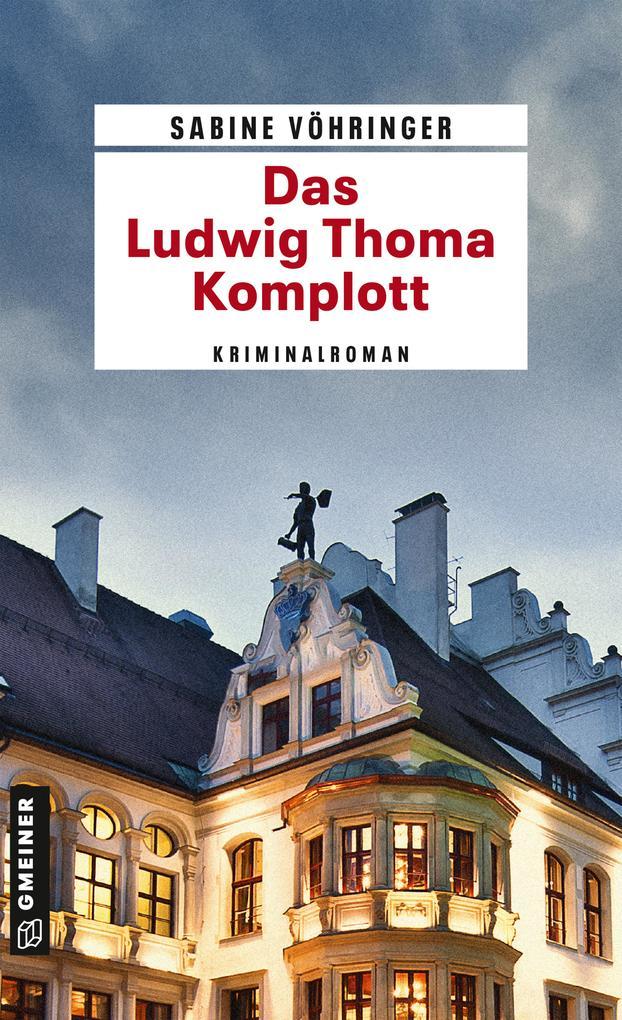 Das Ludwig Thoma Komplott als Taschenbuch