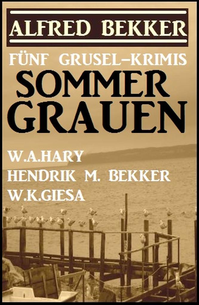 Sommer-Grauen: Fünf Grusel-Krimis als eBook