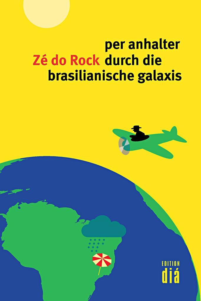 per anhalter durch die brasilianische galaxis als eBook