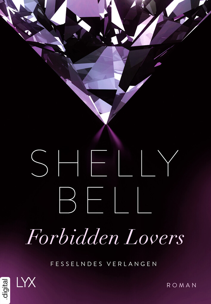 Fesselndes Verlangen - Forbidden Lovers als eBook