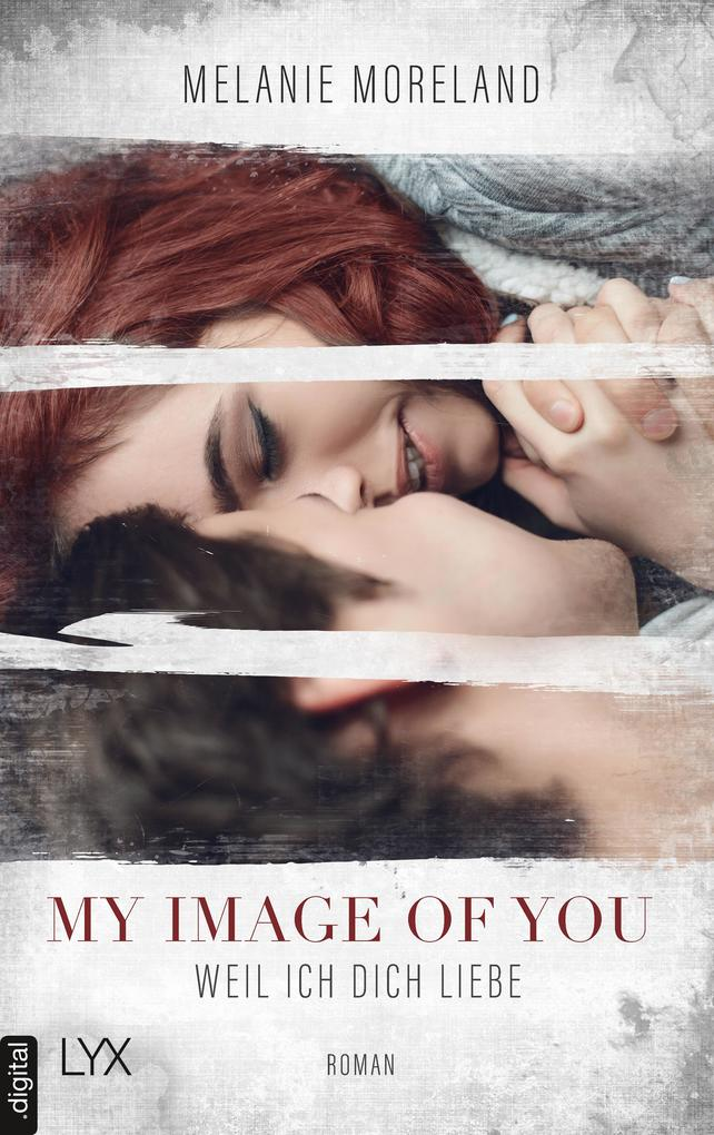 My Image of You - Weil ich dich liebe als eBook