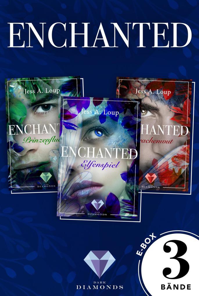 Enchanted: Alle drei Bände der magisch-romantischen High-Fantasy-Trilogie in einer E-Box! als eBook