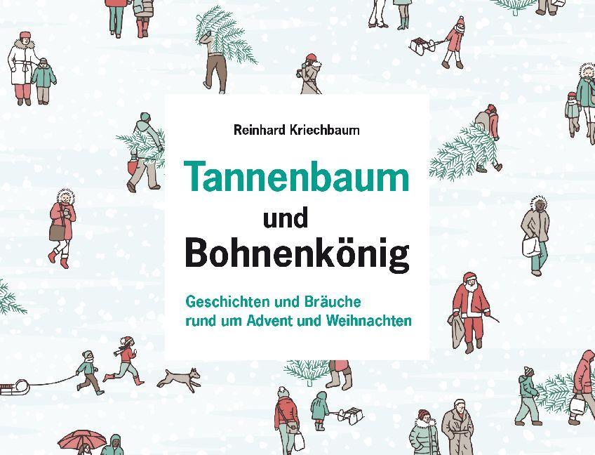 Tannenbaum und Bohnenkönig als Buch