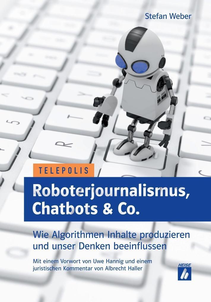 Roboterjournalismus, Chatbots & Co. als Taschenbuch