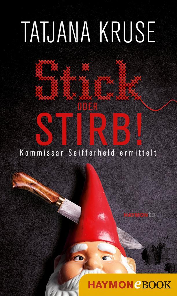 Stick oder stirb! als eBook