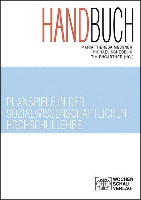 Handbuch Planspiele in der sozialwissenschaftlichen Hochschullehre als Buch