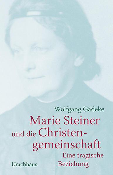 Marie Steiner und die Christengemeinschaft als Buch