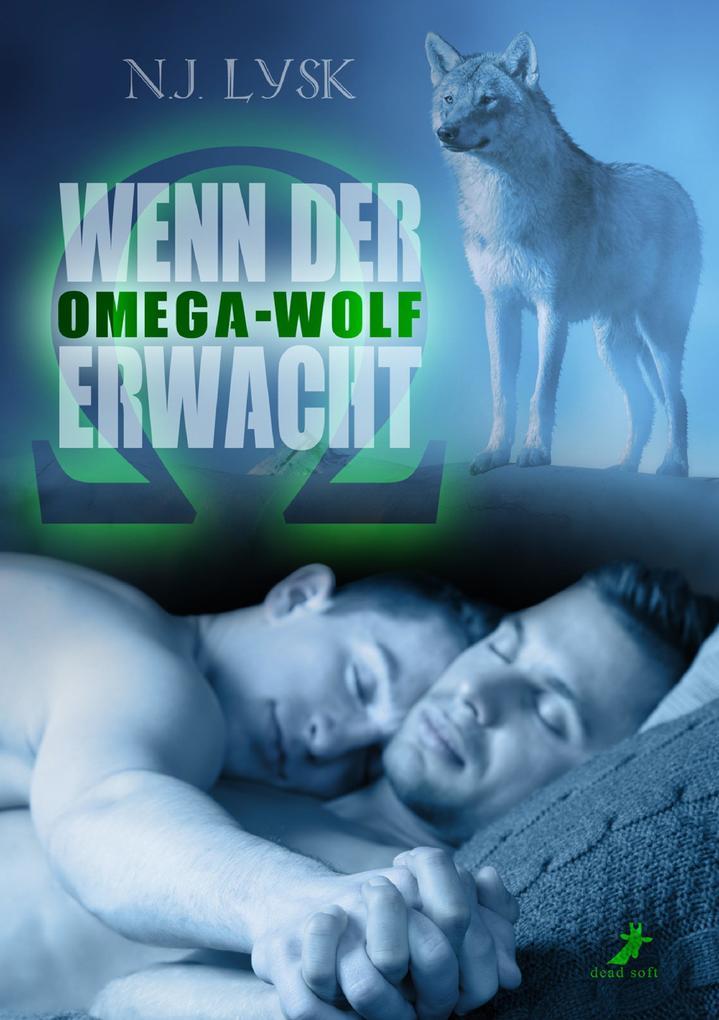Wenn der Omega-Wolf erwacht als eBook