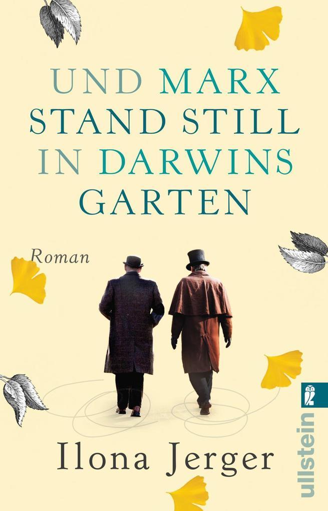 Und Marx stand still in Darwins Garten als Taschenbuch