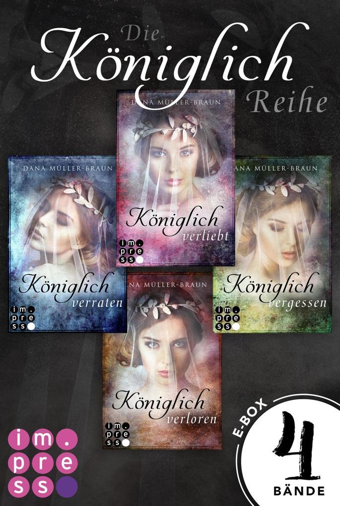 Die Königlich-Reihe: Alle vier Bände der dystopischen Prinzessinnen-Reihe in einer E-Box! als eBook