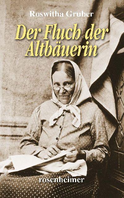 Der Fluch der Altbäuerin als Buch