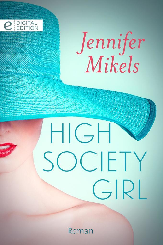 High Society Girl als eBook