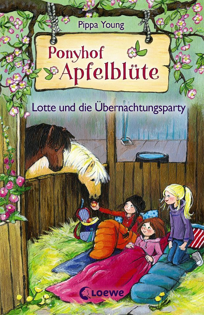 Ponyhof Apfelblüte 12 - Lotte und die Übernachtungsparty als eBook