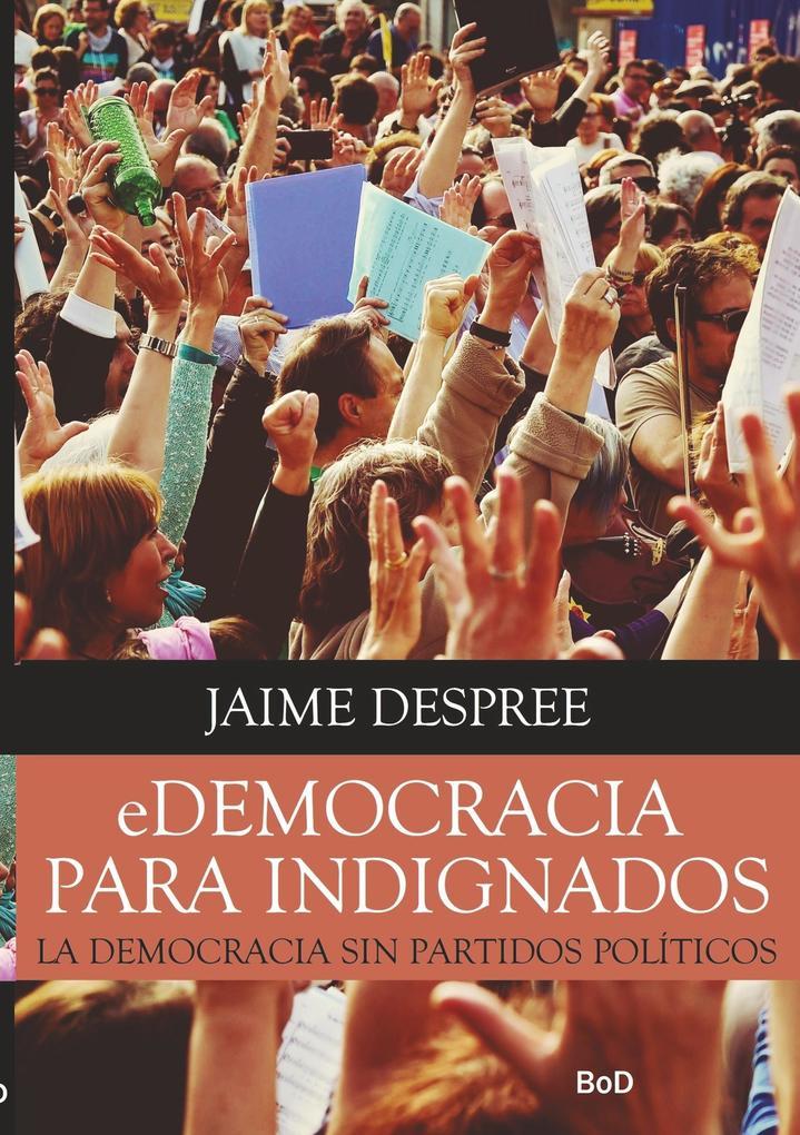eDemocracia para indignados als Buch