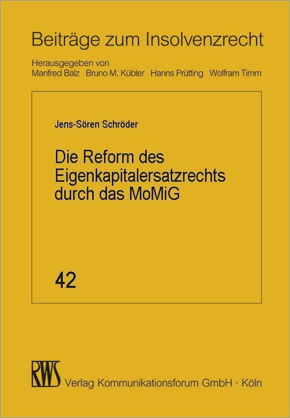 Die Reform des Eigenkapitalersatzrechts durch das MoMiG als eBook