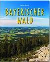 Reise durch Bayerischer Wald