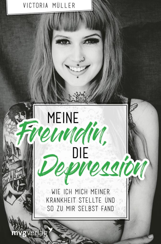 Meine Freundin, die Depression als eBook