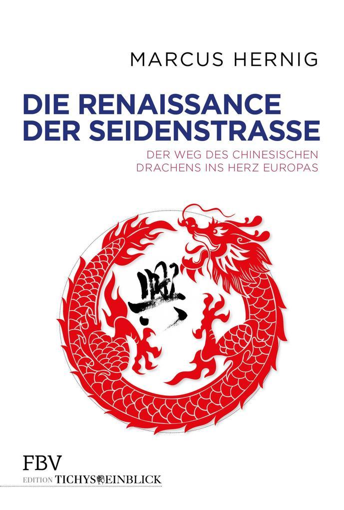 Die Renaissance der Seidenstraße als eBook