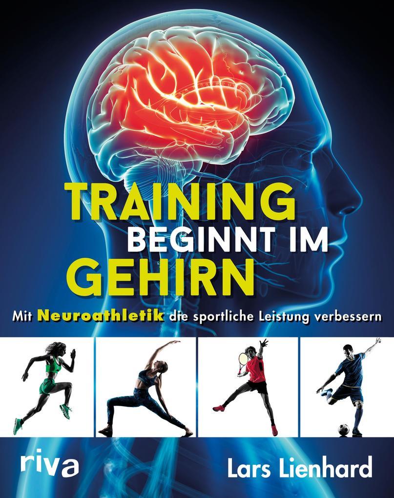 Training beginnt im Gehirn als eBook