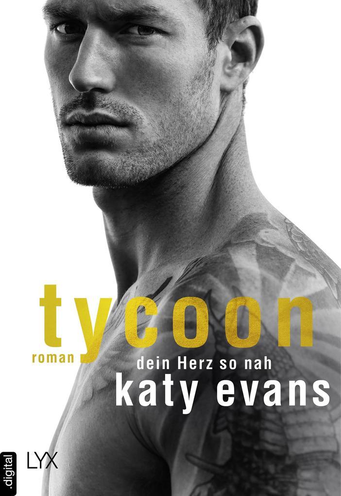 Tycoon - Dein Herz so nah als eBook