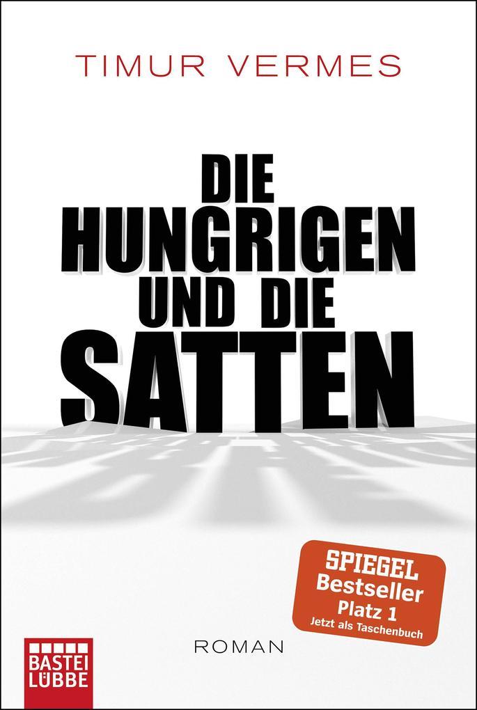 Die Hungrigen und die Satten als eBook