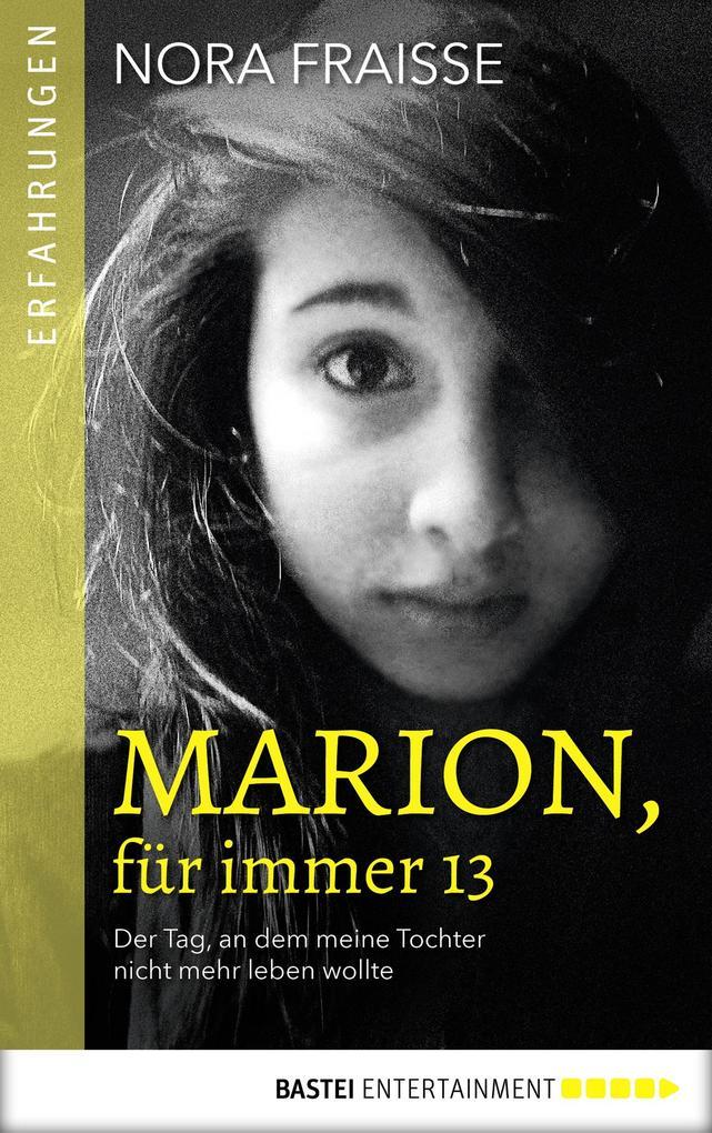 Marion, für immer 13 als eBook