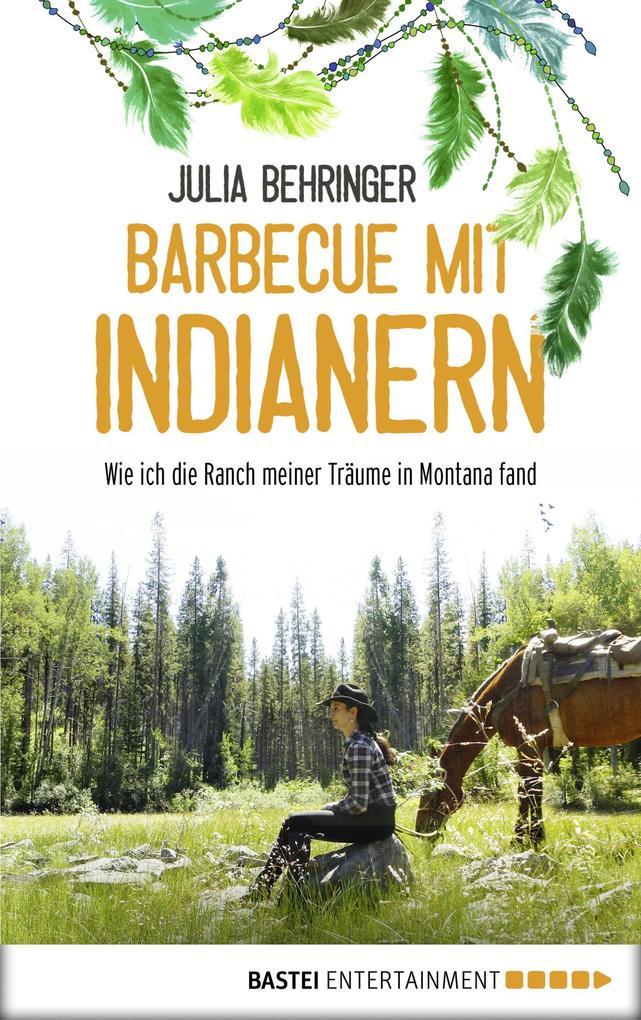 Barbecue mit Indianern als eBook epub