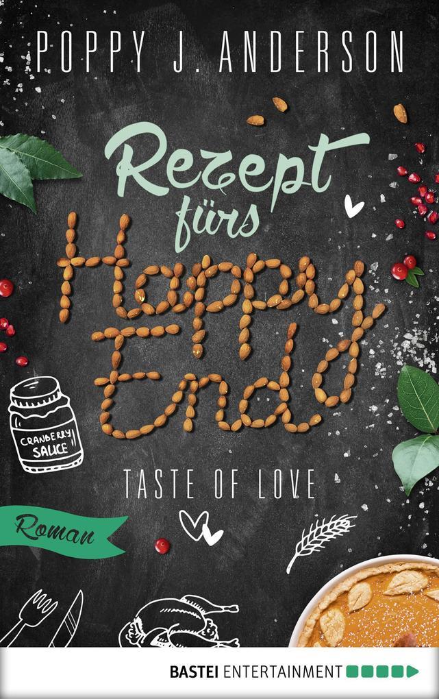 Taste of Love - Rezept fürs Happy End als eBook epub