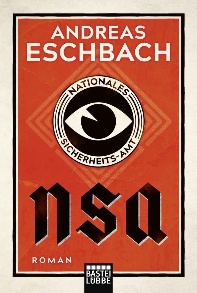 NSA - Nationales Sicherheits-Amt als eBook
