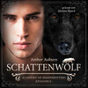 Schattenwolf, Episode 6 - Fantasy-Serie