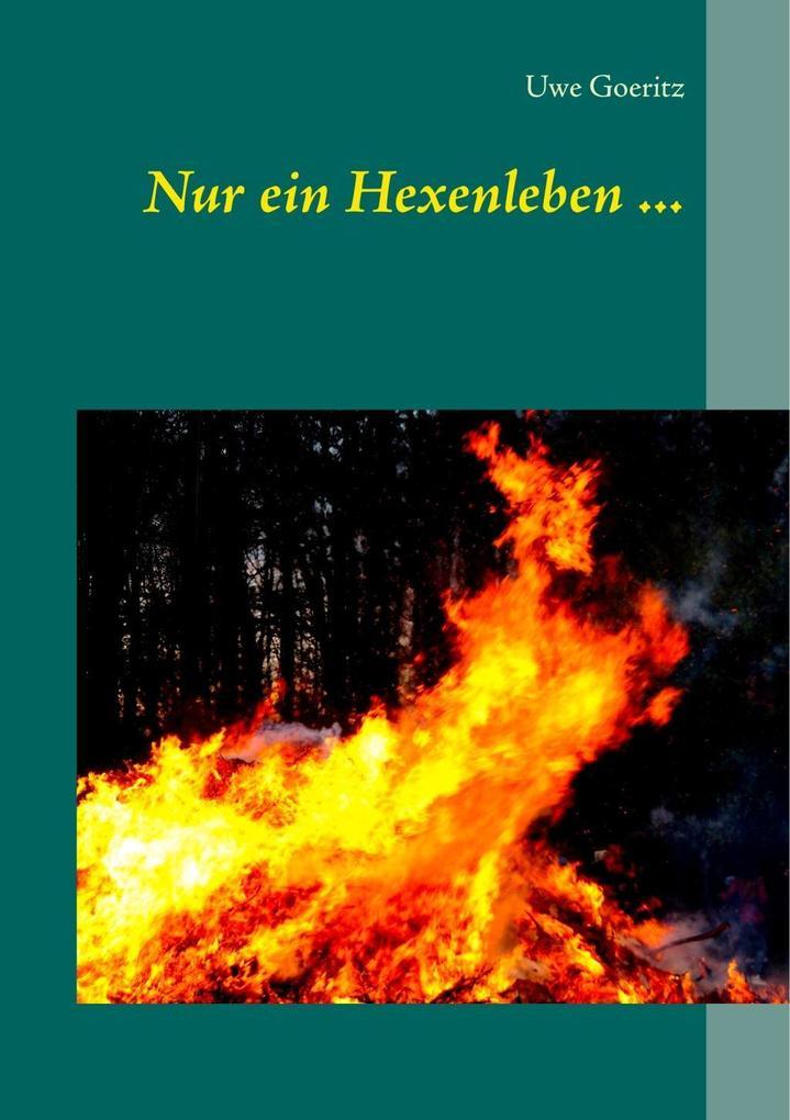 Nur ein Hexenleben ... als eBook