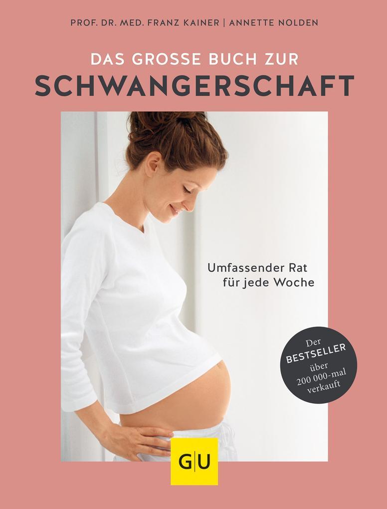 Das große Buch zur Schwangerschaft als eBook