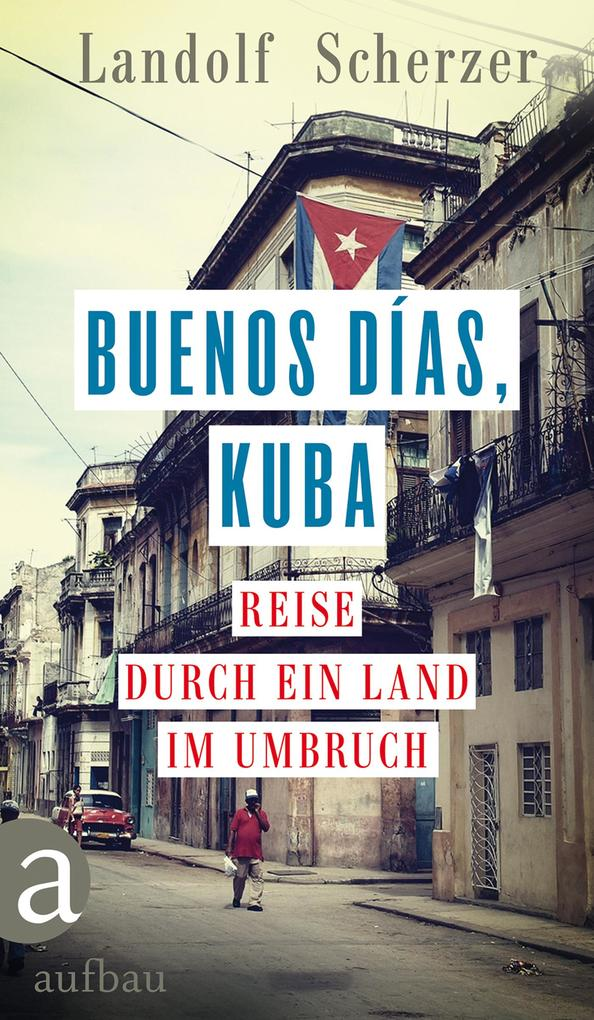 Buenos días, Kuba als Buch