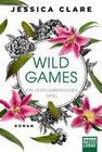 Wild Games - Ein verführerisches Spiel