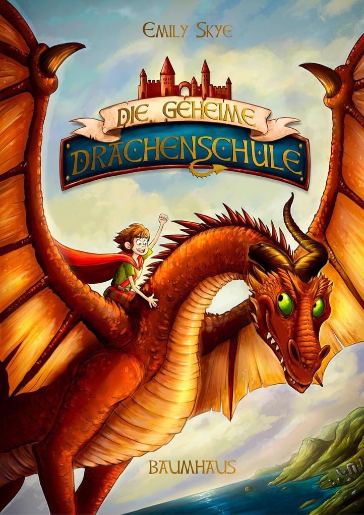 Die geheime Drachenschule als Buch