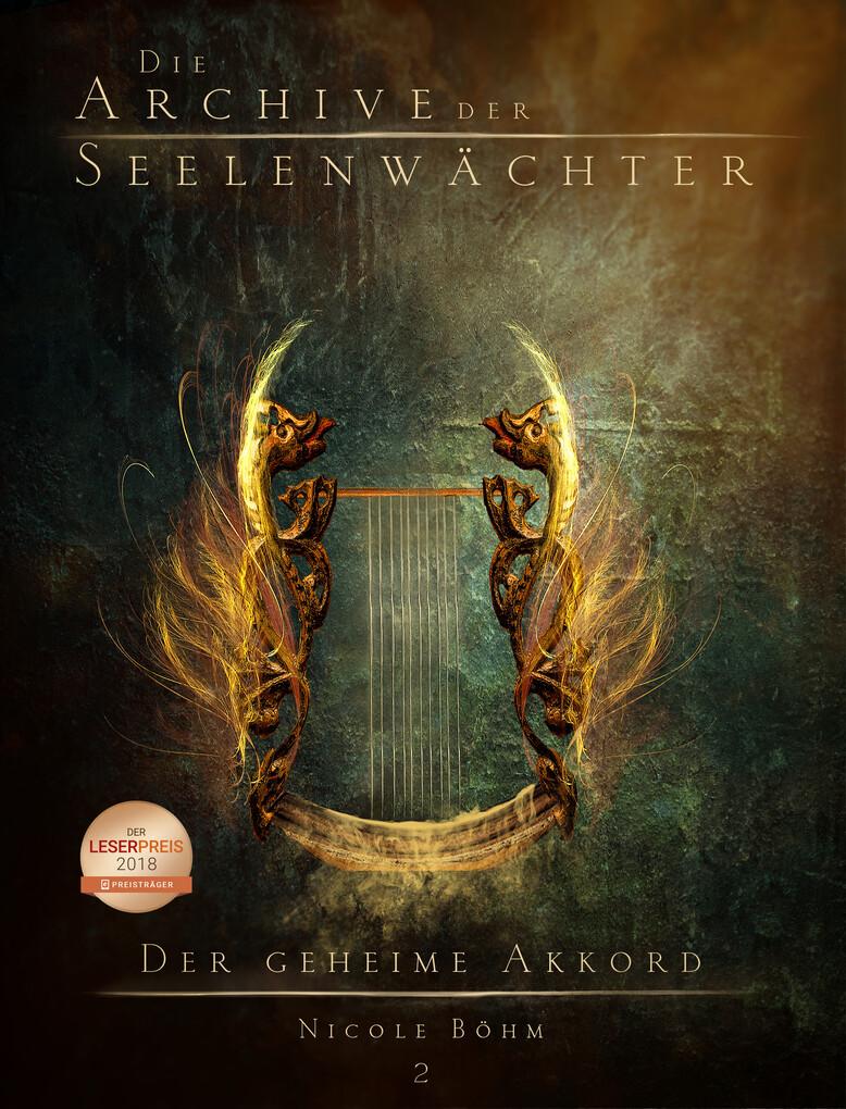 Die Archive der Seelenwächter 2 - Der geheime Akkord als eBook